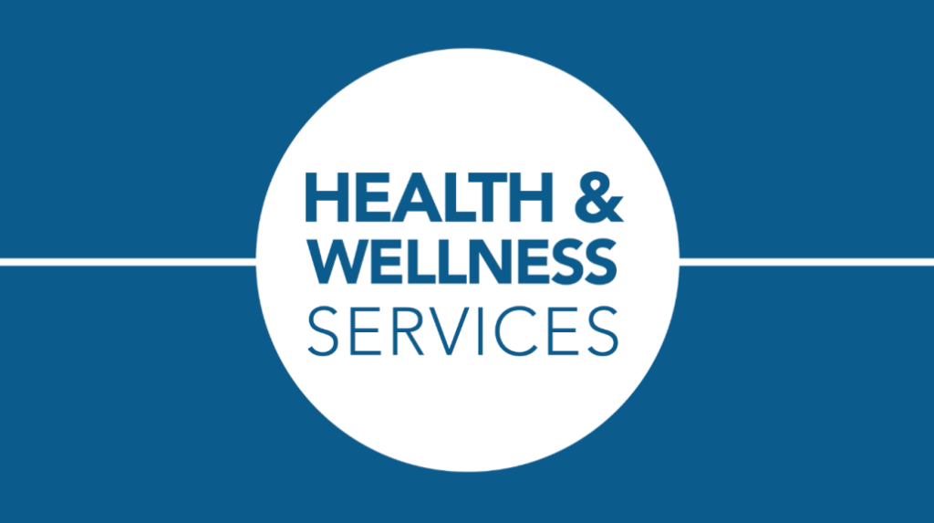 Health and Wellness Services
